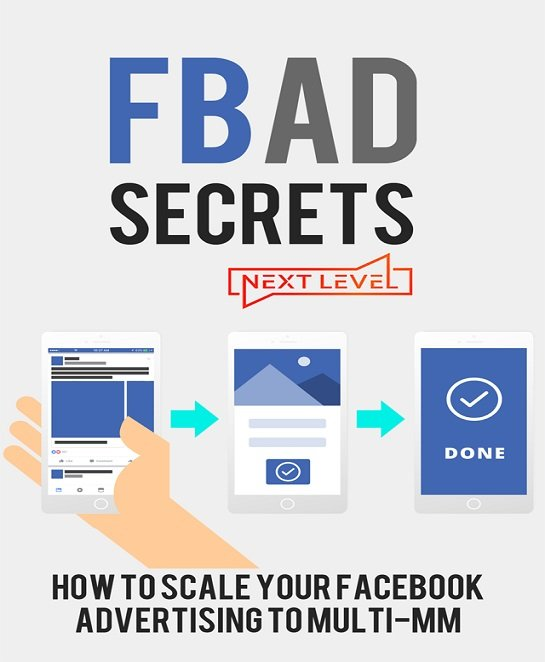 Facebook Ads Secrets – Advanced